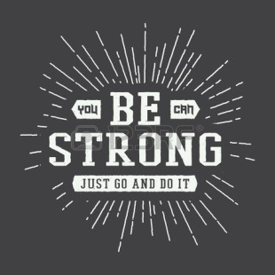 45686418-vintage-slogan-with-motivation-vector-illustration